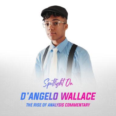 Spotlight on DAngelo Wallace 1x1 2021