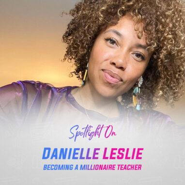 Spotlight on Danielle Leslie 1x1 2021