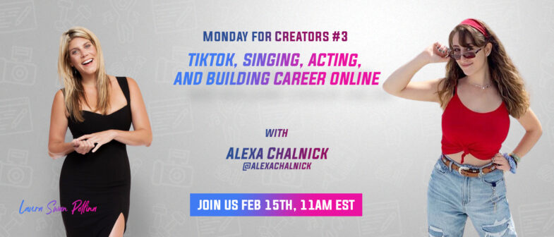 Alexa Chalnick Monday for Creators