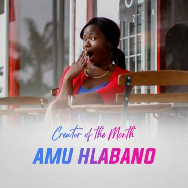 Amu Hlabano Creator of the Month