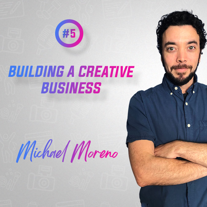 How to online creative business Mike Moreno
