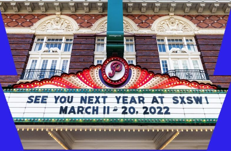 SXSW 2022 Austin TX