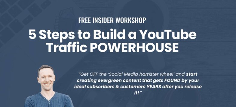 5 Steps to Build a YouTube Traffic POWERHOUSE